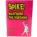 Spike! Mastering the Kendama Book